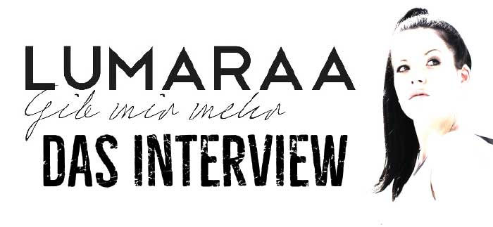 Lumaraa Interview