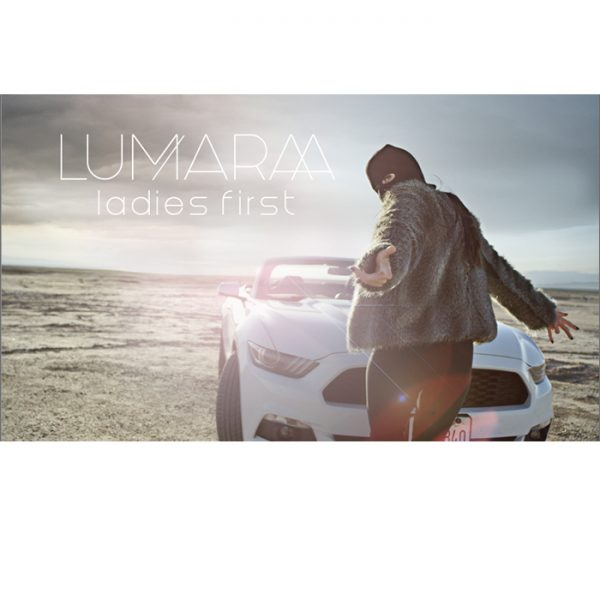 LUMARAA 'Ladies first'