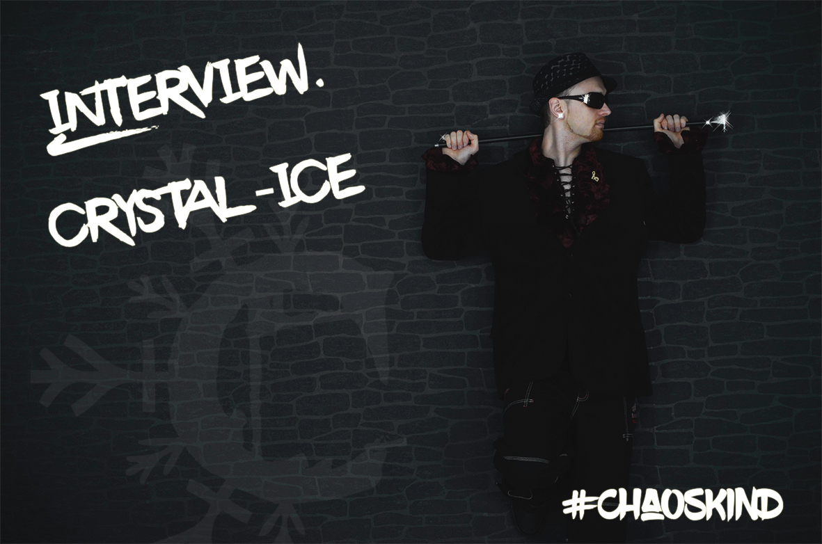 Crystal-Ice Interview