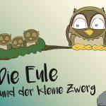 Buchcover 'Die Eule und der kleine Zwerg' made by chaoskind