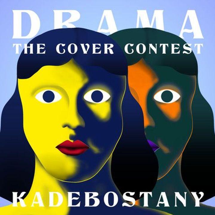 """KADEBOSTANY """"Drama EP"""" COVER CONTEST"""