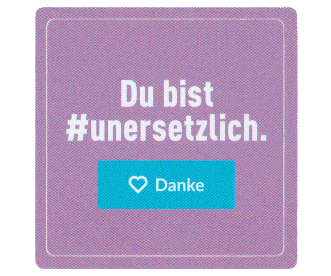 #Dubistunersetzlich